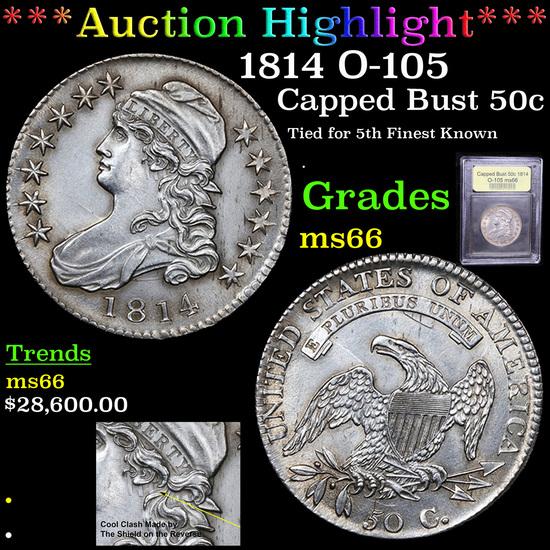 ***Auction Highlight*** 1814 O-105 Capped Bust Half Dollar 50c Graded GEM+ Unc By USCG (fc)