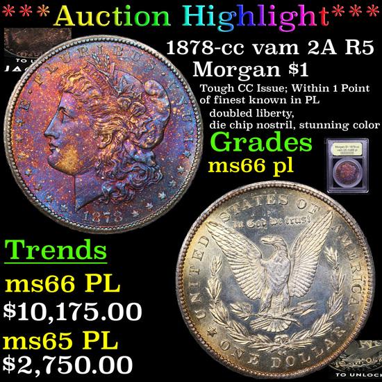 ***Auction Highlight*** 1878-cc vam 2A R5 Morgan Dollar $1 Graded GEM+ UNC PL By USCG (fc)