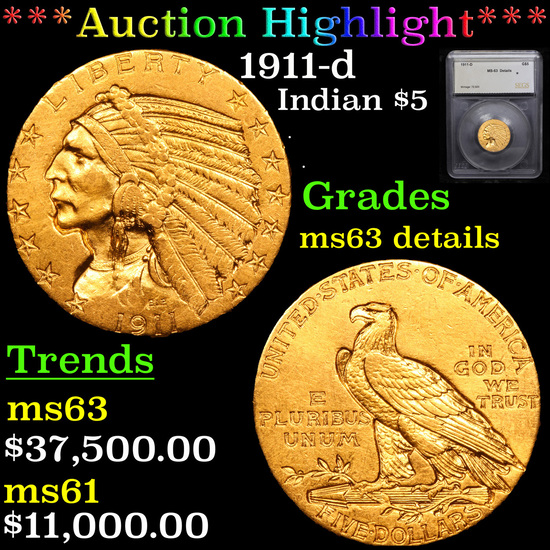 ***Auction Highlight*** 1911-d Gold Indian Half Eagle $5 Graded ms63 details By SEGS (fc)