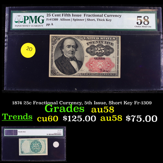 1874 25c Fractional Currency, 5th Issue, Short Key Fr-1309  Graded au58 By PMG