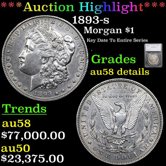 ***Auction Highlight*** 1893-s Morgan Dollar $1 Graded au58 details By SEGS (fc)