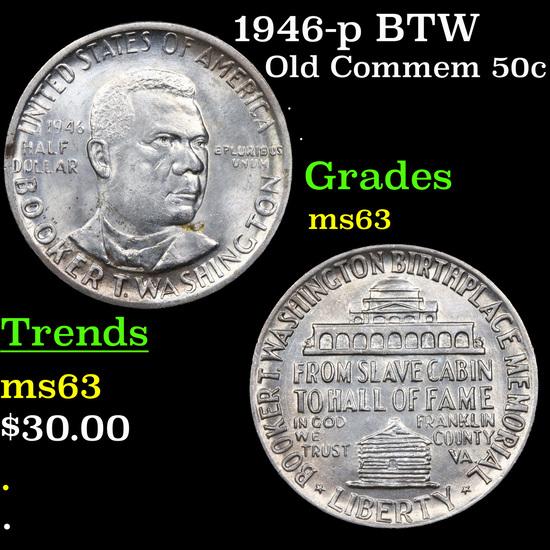 1946-p BTW Old Commem Half Dollar 50c Grades Select Unc