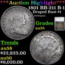 1801 BB-211 B-1 Draped Bust Dollar $1 Graded au55