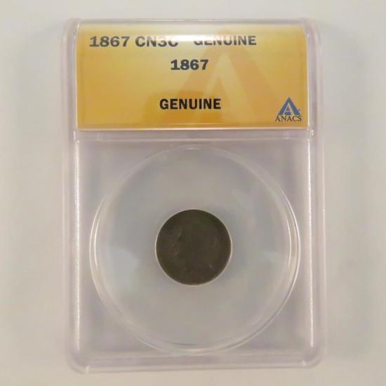 1867 3¢ Nickel ANACS certified Genuine