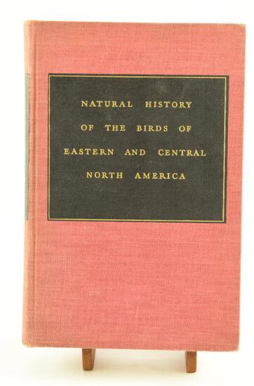 "Lot # 4060 - ""Natural History of the Birds of the Eastern & Central North America"" by Edward"