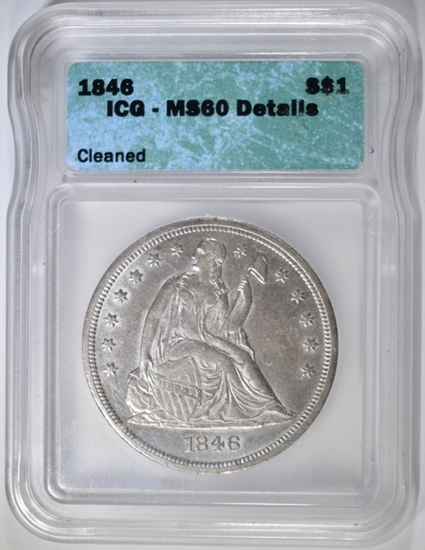 1846 SEATED DOLLAR, ICG MS-60 cleaned