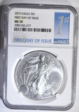 2015 SILVER EAGLE NGC MS-70 FIRST DAY