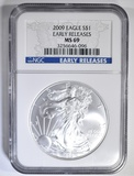 2009 SILVER EAGLE NGC MS-69 EARLY RELEASES