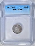 1877-CC SEATED LIBERTY DIME  ICG AU-58