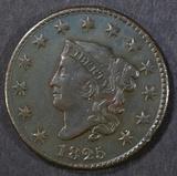 1825 LARGE CENT  XF/AU