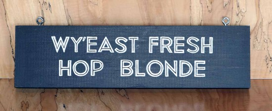 Wy'East - Fresh Hop Sign Board