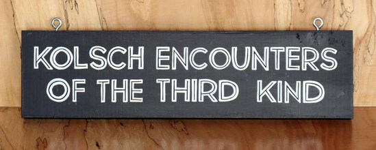 Kolsch Encounters Sign Board
