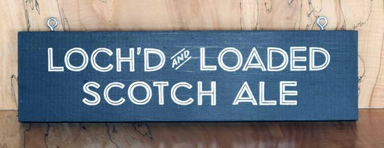 Loch'd & Loaded Sign Board