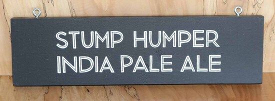 Stump Humper IPA Sign Board
