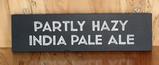 Partly Hazy Sign Board