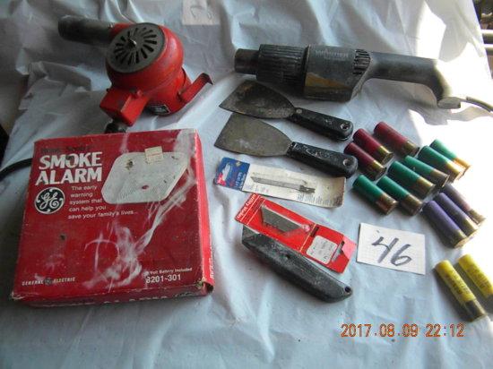 Lot= Smoke Alarm; Heat Guns; Blade; Shot Gun Shells.