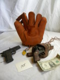 Old Baseball Glove; Cap Pistol, Cowboy (damaged) Cork Pistol.