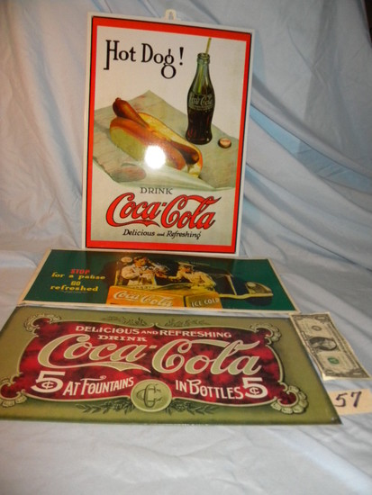 "Coca Cola= Metal, ""hot Dog"", 17 X 12""; ""stop For Pause & Refreshing"", 8 X 1"