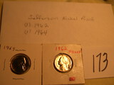 Coins=Jefferson Nickle Proof, (1) 1962; (1) 1964.
