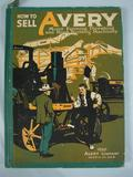 Avery How to Sell Avery Machinery 1920