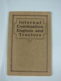 International Harvester Company Internal Combustion Engine and Tractors book