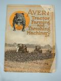 Avery Avery Tractor Farming and Threshing Machinery Catalog