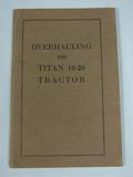 International Harvester Company Overhalling your Titan 10-20