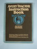 Avery 1919 Avery Tractor Instruction Book