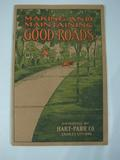 Hart Parr Making and Maintaing Good Roads, Hart-Parr