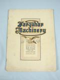 Farquhar Machinery Farquhar Engines, Boilers, and Machinery catalog