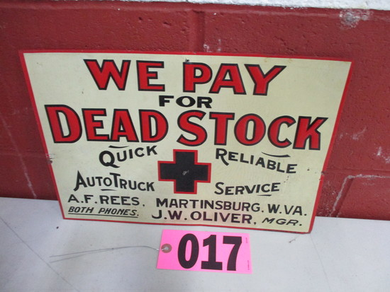 "Metal ""We Pay for Dead Stock"" sign, 14in x 9.5in"