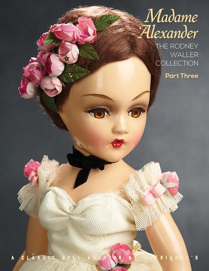 Madame Alexander, The Waller Collection: Part III