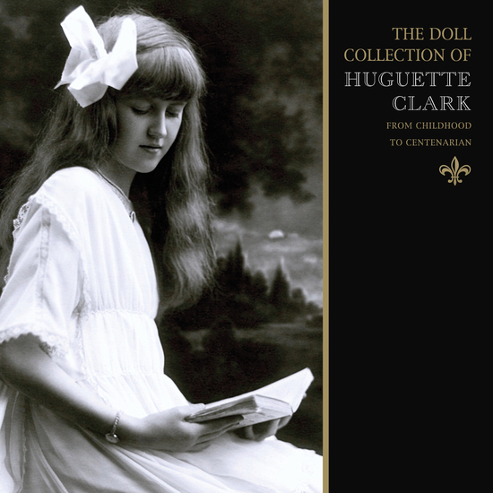 The Doll Collection of Huguette Clark