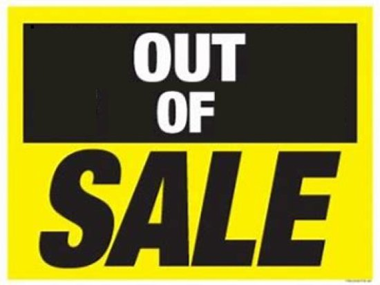OUT OF SALE
