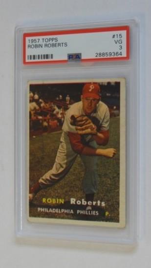 BASEBALL CARD - 1957 TOPPS #15 - ROBIN ROBERTS - PSA GRADE 3