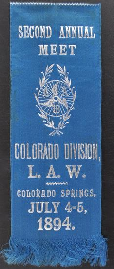 Second Annual Meet of the Colorado Division L.A.W. Colorado Springs July 4-5 1894 Ribbon
