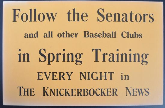 "The Knickerbocker News ""Follow the Senators in Spring Training"" Newsstand Sign"
