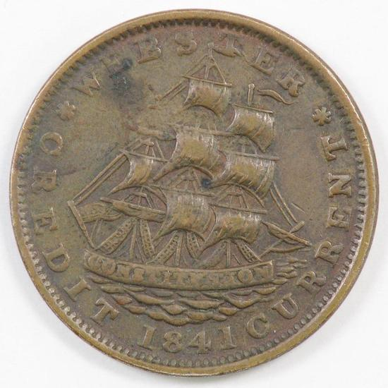 1841 Hard Times Token Webster Credit Currency.