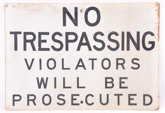 Vintage No Trespassing Metal Sign