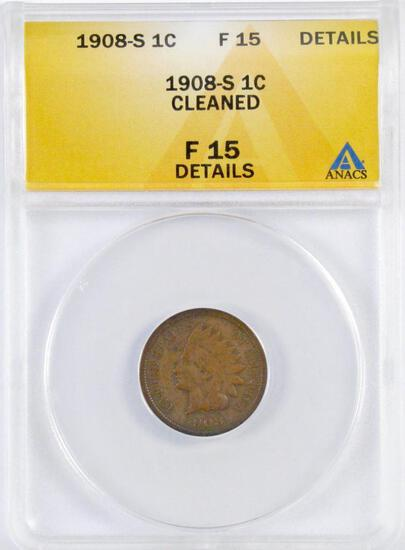 1908 S Indian Head Cent (ANACS) F15 Details.