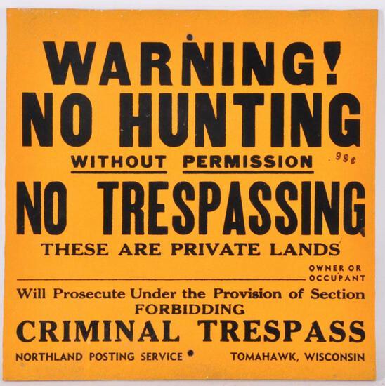"Vintage Tomahawk Wis. ""Warning! No Hunting"" Sign"