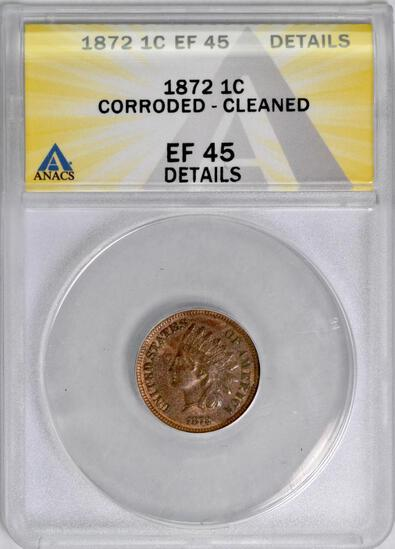 1872 Indian Head Cent (ANACS) EF45 details.