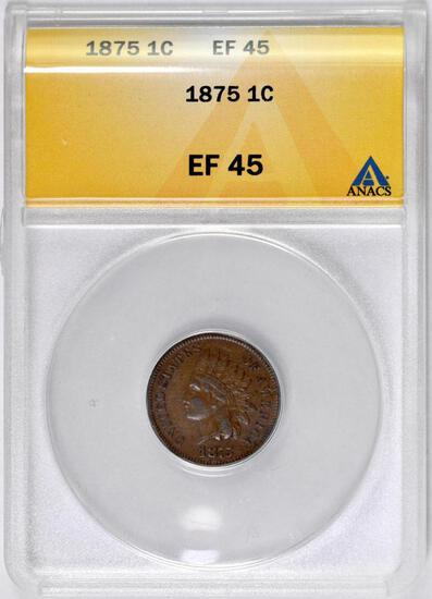 1875 Indian Head Cent (ANACS) EF45.