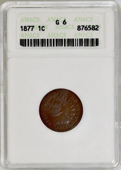 1877 Indian Head Cent (ANACS) G6.