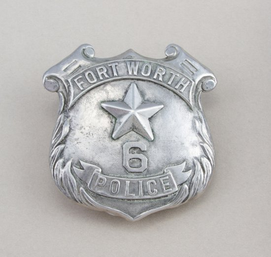 "Very desirable shield shaped Badge for Fort Worth Police.  Badge No. 6, 2 5/8"".  Turn of the century"