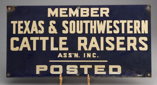 """Vintage porcelain Gate Sign """"Member Texas & Southwestern Cattle Raisers Ass'n. Inc. POSTED"""", made by"""