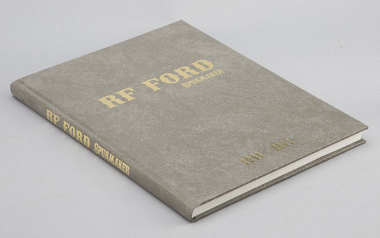"Book titled ""R.F. Ford Spurmaker 1944-2011"", signed by his wife Liz Ford.  See page 15 for photo of"