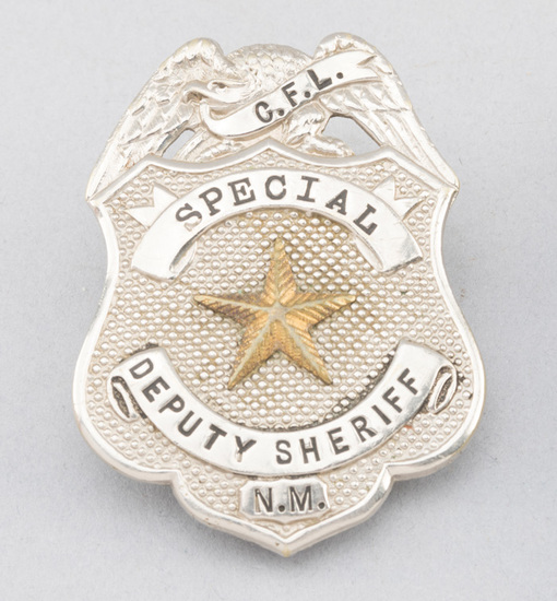 """C.F.L. Special Deputy Sheriff, N.M. Badge, shield with eagle crest and star center, 2 1/2"""" T.  Georg"""
