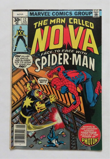 "SPIDER-MAN MEETS NOVA: ""Who Is The Man Called Nova!"" - Marvel Comics"