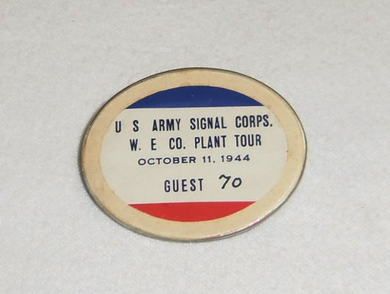 WWII US Army Signal Corp Plant Guest Badge